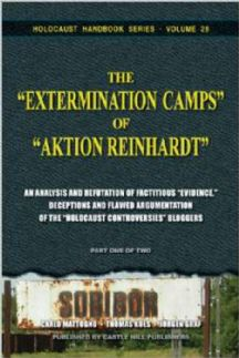 "Mattogno, Carlo; Kues, Thomas and Graf, Jürgen: The ""Extermination Camps"" of ""Aktion Reinhardt"" - Part 2."